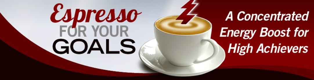 Espresso For Your Goals